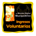 Ingresos Voluntarios: Informacin enviada por grupos, bandas, cantautores y msicos solistas para El Musiquitrico