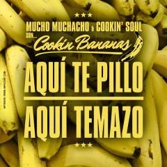 Cookin Bananas: Mucho Muchacho & Cookin' Soul en El Musiquiátrico