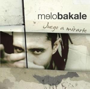 Portada 'Juego a Mirarte' - Melo Bakale
