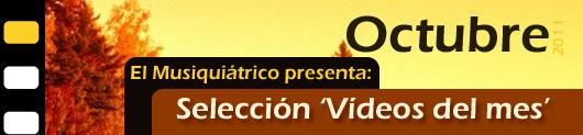 Selección Vïdeos Octubre 2011