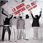 La Banda Trapera del Río - Grabaciones completas