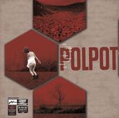 Pol Pot Post Punk