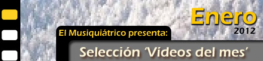 Selección Vïdeos Enero 2012