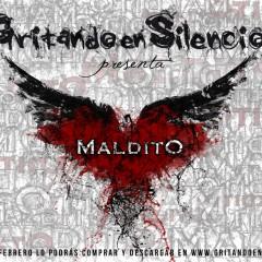 Gritando en Silencio, todas las fechas de la gira Maldito