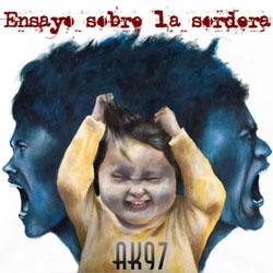 Ak97 - Ensayo sobre la sordera