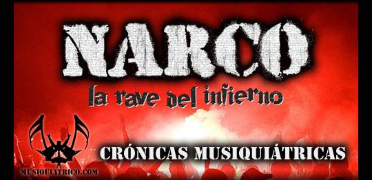 Narco - La Rave del Infierno en el Musiquiátrico