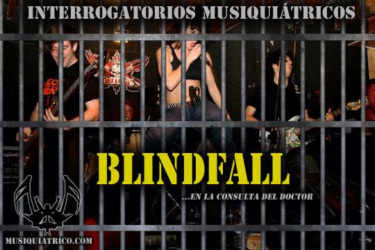 Entrevista a Blindfall - Interrogatorios Musiquiátricos