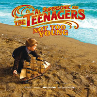 Disco: Not too Young - Al Supersonic & The Teenagers
