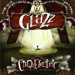 Glazz - Cirquelectric