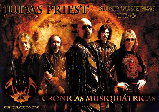Judas Priest - Blind Guardian - UDO - Cronica del Concierto