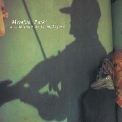Messina Park - A este lado de la metáfora
