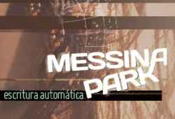 Messina Park - Escritura Automatica