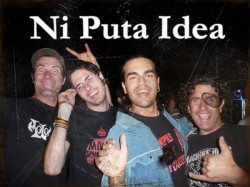 Ni Puta Idea - Grupo Punk