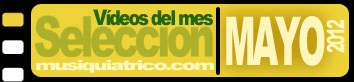 Selección Vïdeos de Mayo 2012
