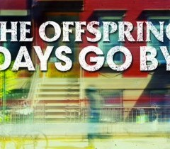 The Offspring: 'Days Go By', nueva canción de los californianos
