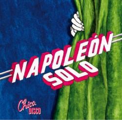 Chica Disco - Napoleon Solo