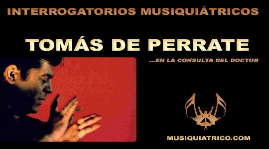 Entrevista: Tomás de Perrate