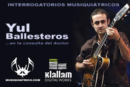 Entrevista a Yul Ballesteros