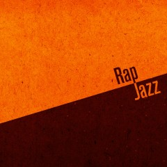 Rap + Jazz Vol.1