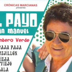 El Payo Juan Manuel y el Pasodoble de las Pelotas